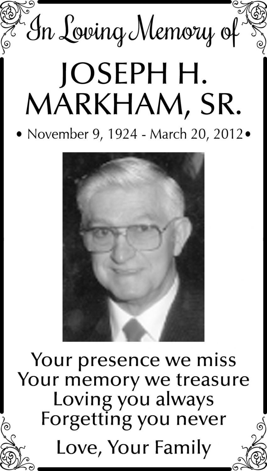 In Loving Memory Of Joseph H. Markham, Sr