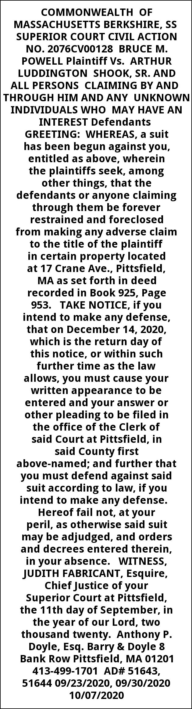 Buce M. Powell Plaintiff Vs. Arthur Luddington Shook