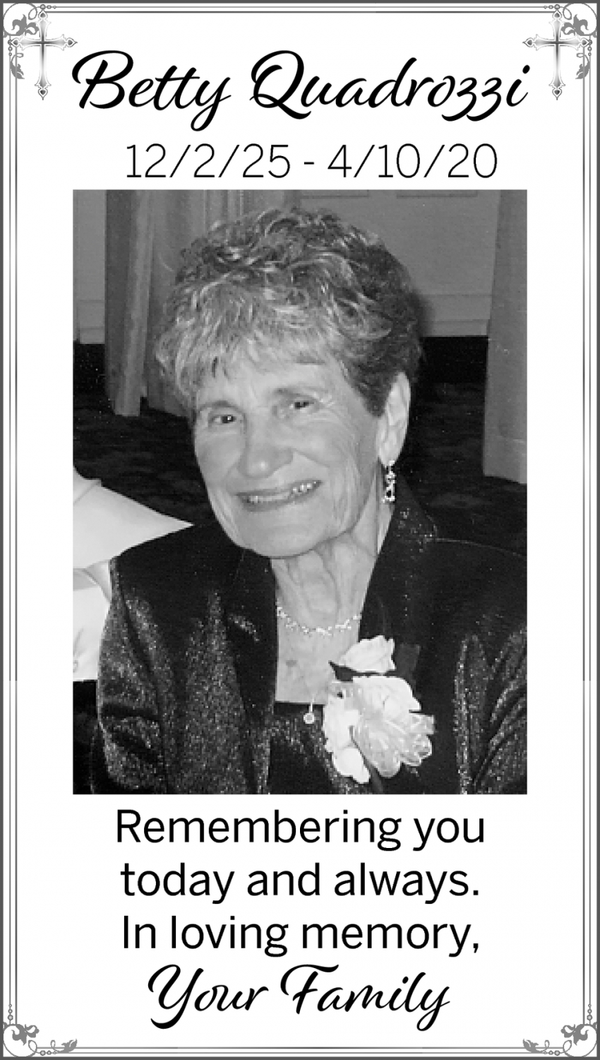 In Loving Memory Of Betty Quadrozzi