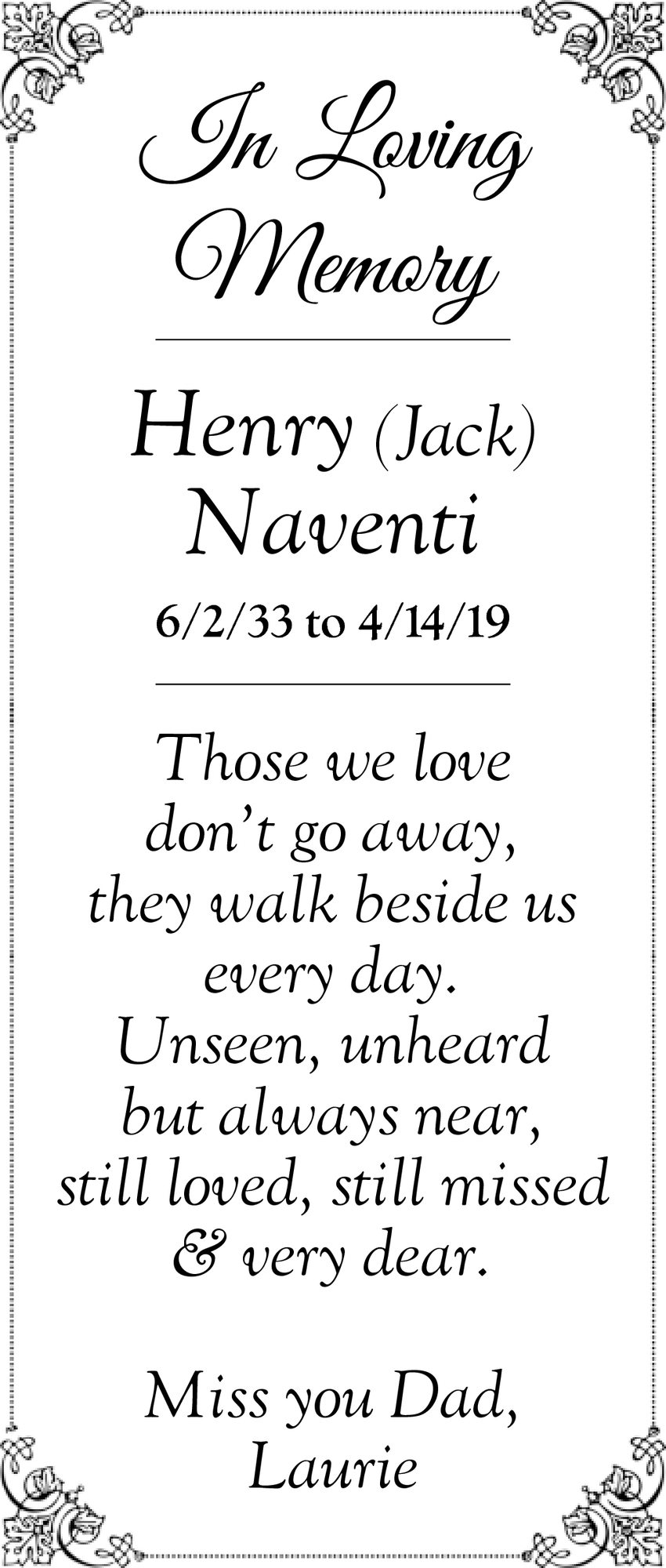 In Loving Memory Of Henry (Jack) Naventi
