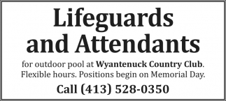 Lifeguards and Attendants