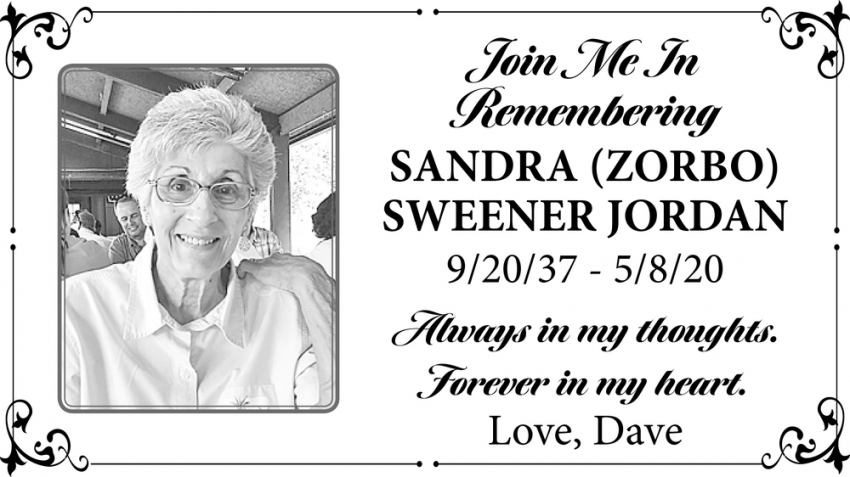 In Loving Memory Of Sandra (Zorbo) Sweener Jordan