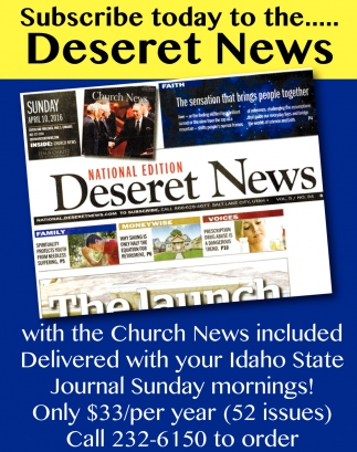 Subscribe Today to the... Deseret News