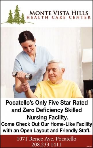 Pocatello's Only Five Star Rated and Zero Deficiency Skilled Nursing Facility