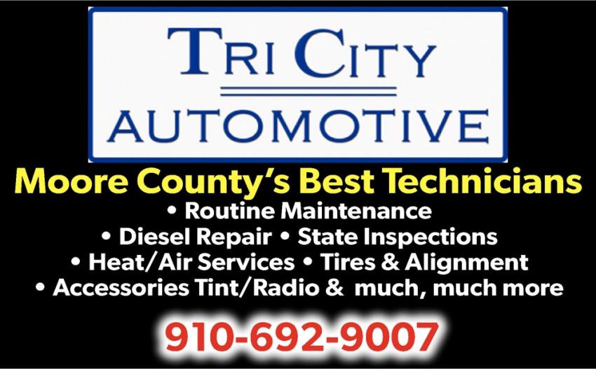 Moore County S Best Technicians Tri City Automotive Nc