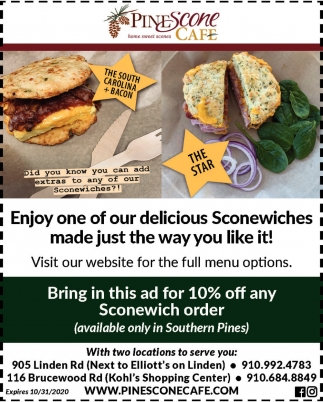 Enjoy One Of Our Delicious Sconewiches Made Just The Way You Like It!