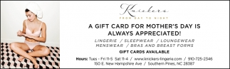 A Gift Card For Mother's Day Is Always Appreciated!