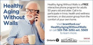 Health Aging Without Walls