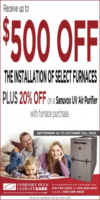 Receive Up to $500 OFF The Installation of Select Furnaces