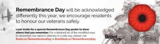 Remembrance Day Will be Acknowledge Differently this Year, We Encourage Residents to Honour Our Veterans Safely