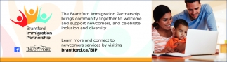 The Brantford Immigration Partnership Brings Community Together to Welcome and Support Newcomers, And Celebrate Inclusion and Diversity