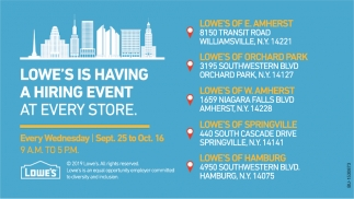 Lowe S Is Having A Hiring Event At Every Store Lowe S Amherst Ny