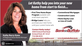 Let Kathy Help You Into Your New Home from Start to Finish...