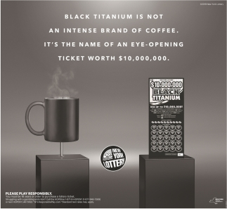 Black Titanium is Not an Intense Brand of Coffee