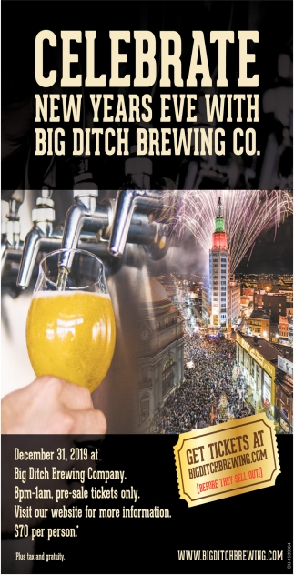 Celebrate New Years Eve with Big Ditch Brewing Co.