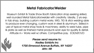 Metal Fabricator/ Welder
