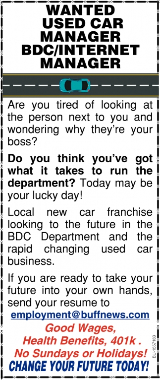Wanted Used Car Manager BDC/ Internet Manager