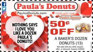 Nothing Says I Love You Like a Dozen Paula's Donus!