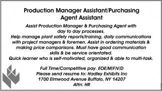 Production Manager Assistant/ Purchasing Agent Assistant