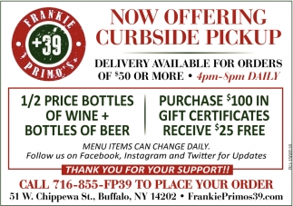 Now Offering Curbside Pickup