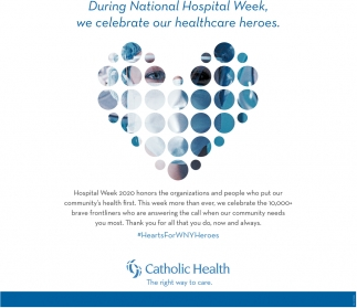 We Celebrate Our healthcare Heroes