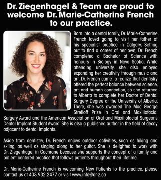 Dr. Ziegenhagel & Team Are Proud To Welcome Dr. Marie-Catherine French To Our Practice.