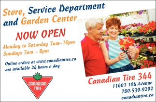 Store, Service Department and Garden Center Now Open