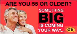 Are You 55 Or Older?