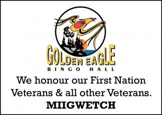 We Honour Our First Nation Veterans & All Other Veterans