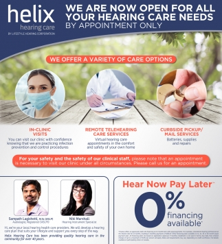 We are Now Open for All Your Hearing Care Needs by Appointment Only