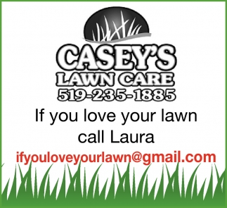 If You Love Your Lawn Call Laura