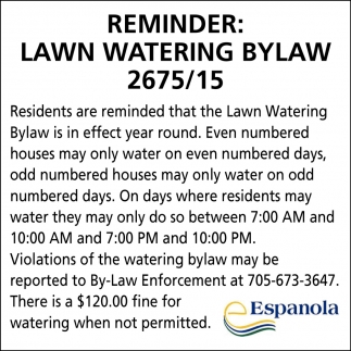 Reminder: Lawn Watering Bylaw 2675/15