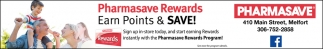 Pharmasave Rewards Earn Points & Save!
