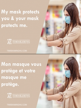 My Mask Protects You & Your Mask Protects Me.