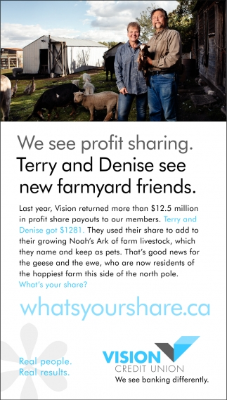 We See Profit Sharing. Terry and Denise See New Farmyard Friends