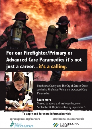 For Our Firefighter/Primary Or Advanced Care Paramedics It's Not Just A Career... It's A Calling.