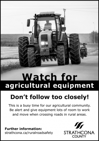Watch For Agricultural Equipment