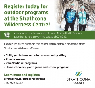 Register Today For Outdoor Programs At The Strathcona Wilderness Centre!
