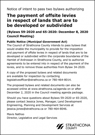 Notice Of Intent To Pass Two Bylaws Authorizing The Payment Of Offsite Levies In Respect Of Lands That Are To Be Developed Or Subdivided