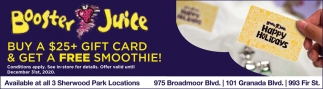 Buy A $25+ Gift Card & Get A Free Smoothie!