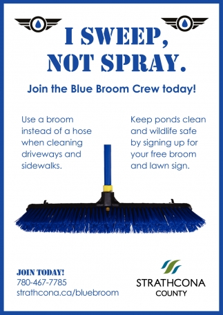 I Sweep, Not Spray.