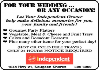 For Your Wedding... Or Any Occasion!