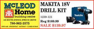 Makita 18V Drill Kit