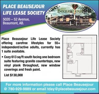 For More Information Please Call Place Beausejour