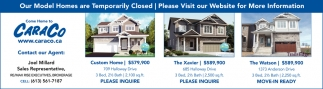 Our Model Homes are Temporarily Closed
