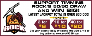 Support Timmins  Rock's 50/50 Draw and Win Big!