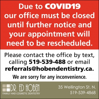 Due To COVID19 Our Office Must Be Closed Until Further Notice