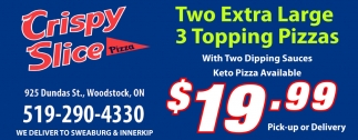 Two Extra Large 3 Topping Pizzas
