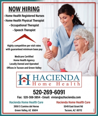 Home Health Registered Nurses, Home Health Physical Therapist, Occupational Therapist, Speech Therapist