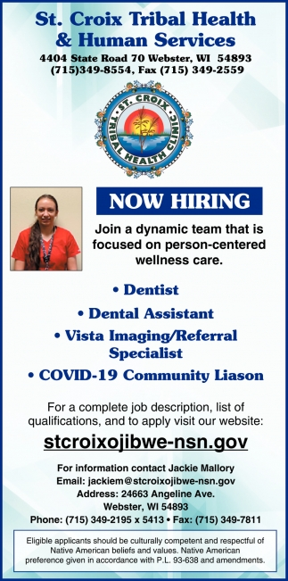 Dentist, Dental Assistant, Vista Imaging/Referral Specialist, COVID-19 Community Liason